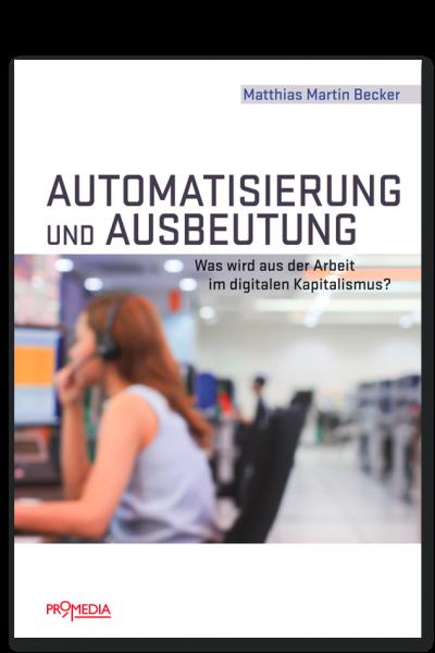M. Becker: Automatisierung und Ausbeutung