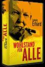 L. Erhard: Wohlstand für Alle