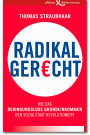 T. Straubhaar: Radikal gerecht