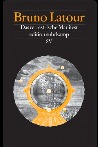 B. Latour: Das terrestrische Manifest